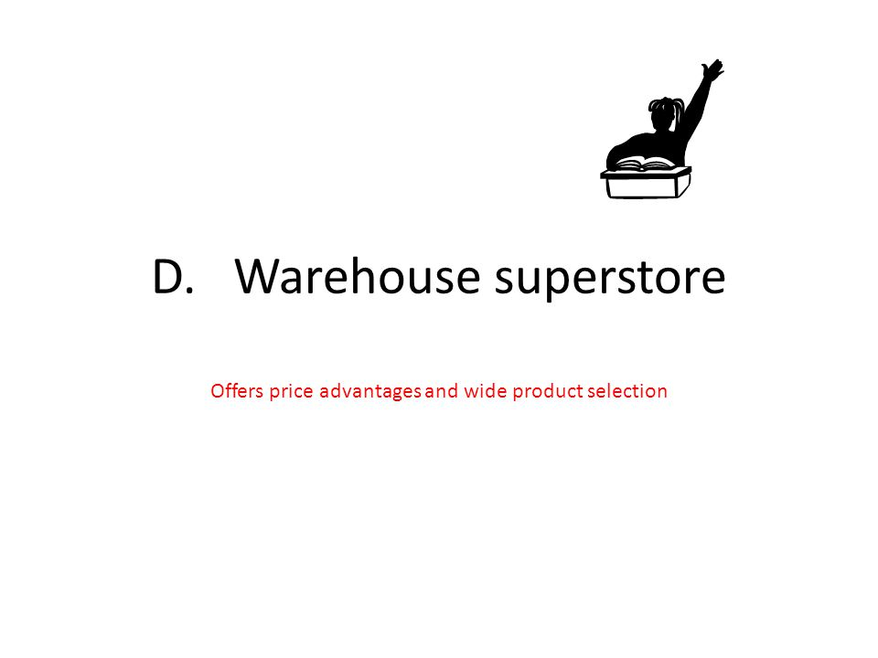 Offers price advantages and wide product selection