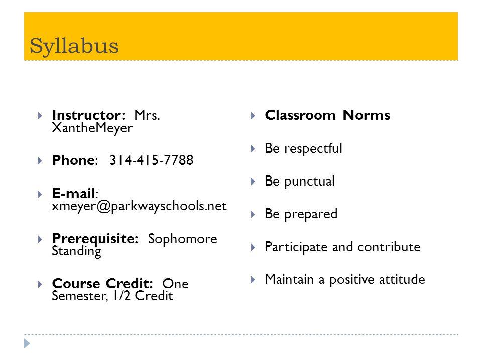 Syllabus  Instructor: Mrs.