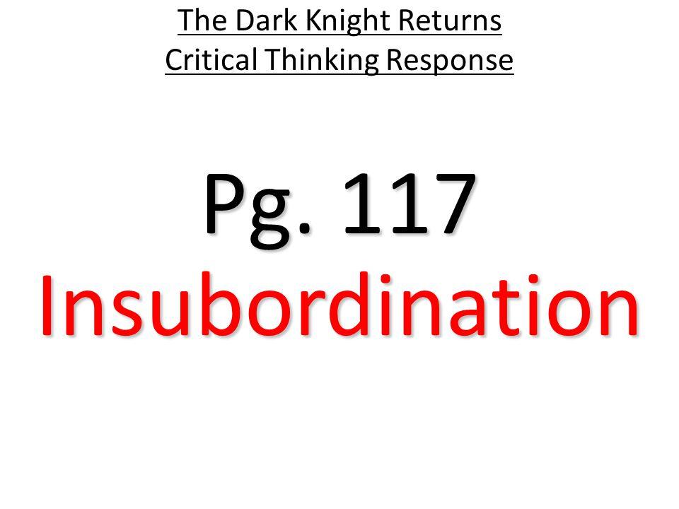 Pg. 118 The Dark Knight Returns Critical Thinking Response Superman Reveal