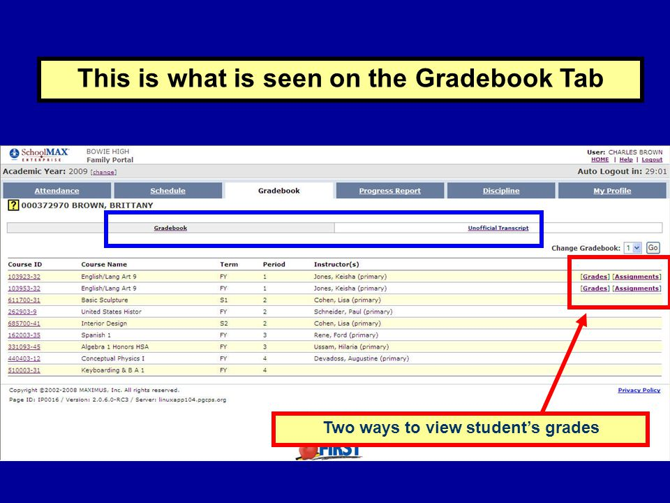 Two ways to view student's grades This is what is seen on the Gradebook Tab