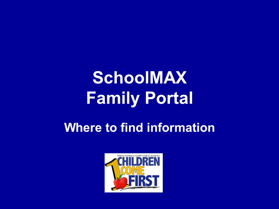 SchoolMAX Family Portal Where to find information