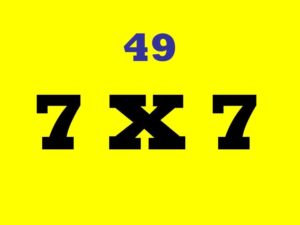 49 7 X 7