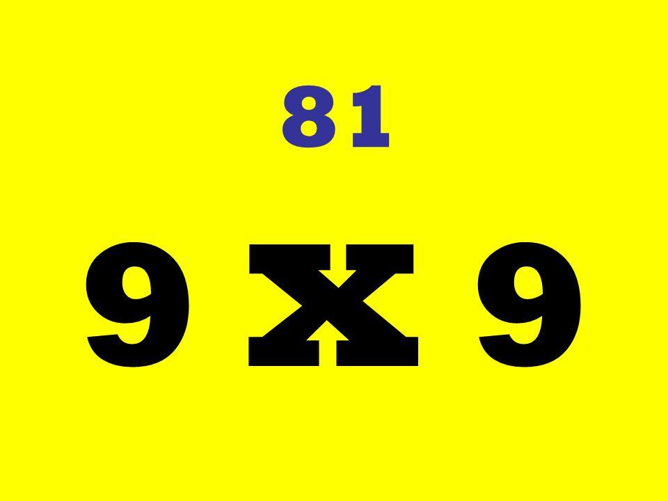 81 9 X 9