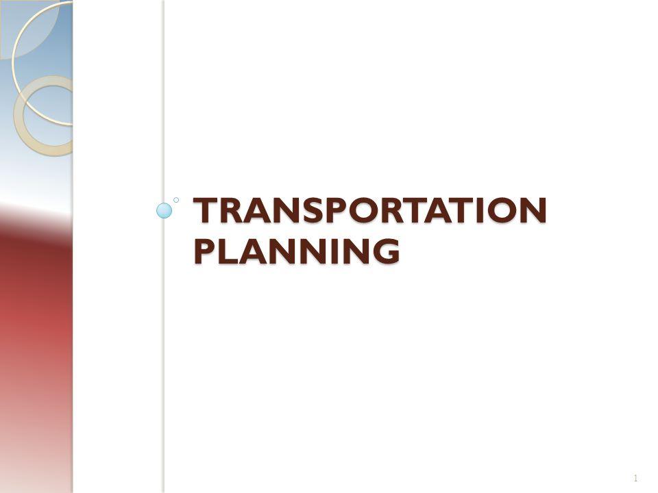 TRANSPORTATION PLANNING 1