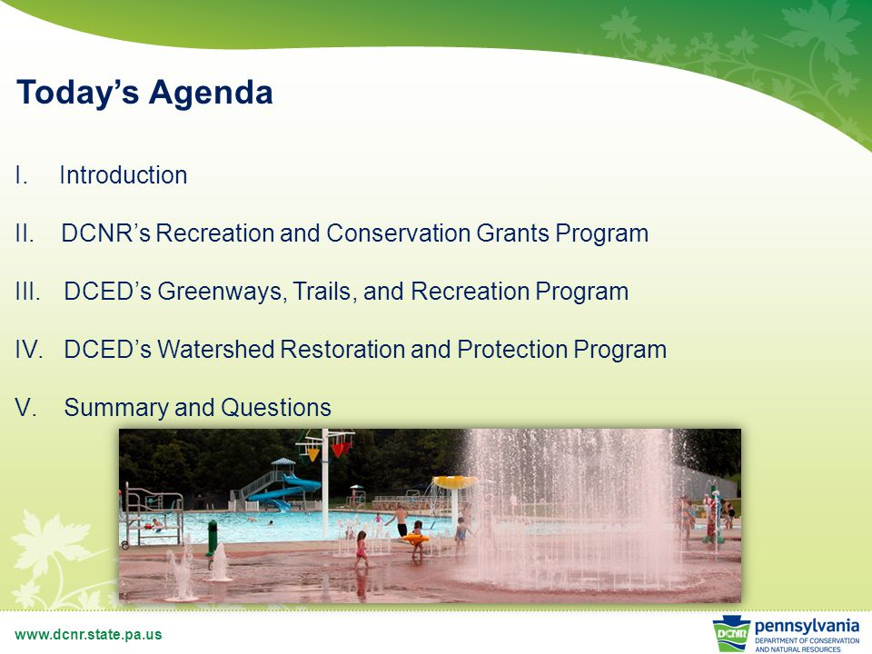 Watershed Restoration and Protection Program (WRPP) Eligible Applicants Municipality – Any county, city, borough, incorporated town, township or home rule municipality.