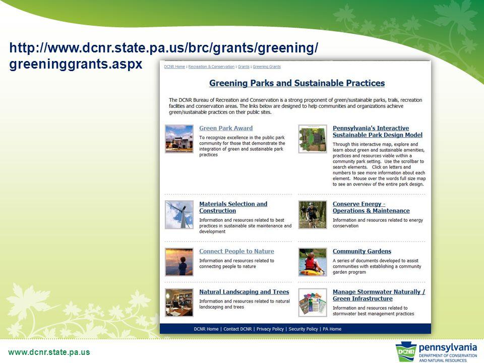www.dcnr.state.pa.us http://www.dcnr.state.pa.us/brc/grants/greening/ greeninggrants.aspx