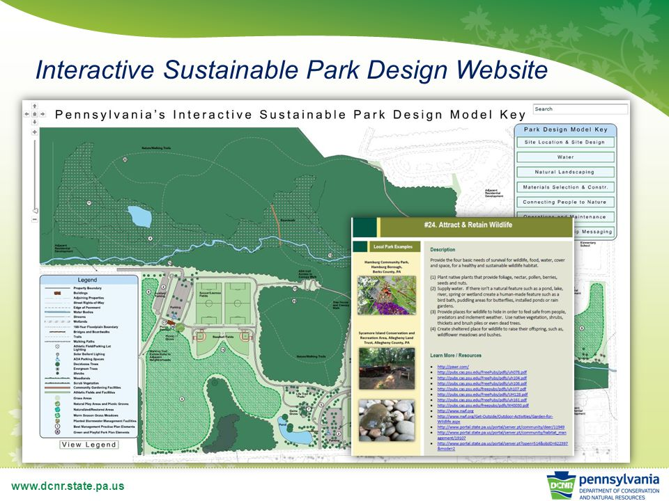 www.dcnr.state.pa.us Interactive Sustainable Park Design Website
