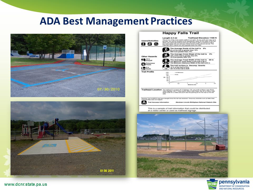 www.dcnr.state.pa.us 2014 Funding Priorities Sustainable and Green Park Projects Trail Projects Implementation of Rivers Conservation Plans Land Conservation Statewide and Regional Partnerships Major park and recreation rehabilitation projects Emerging Trends: Natural play areas, dog parks, spray parks, etc.