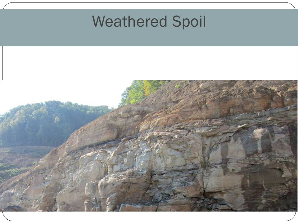 Weathered Spoil