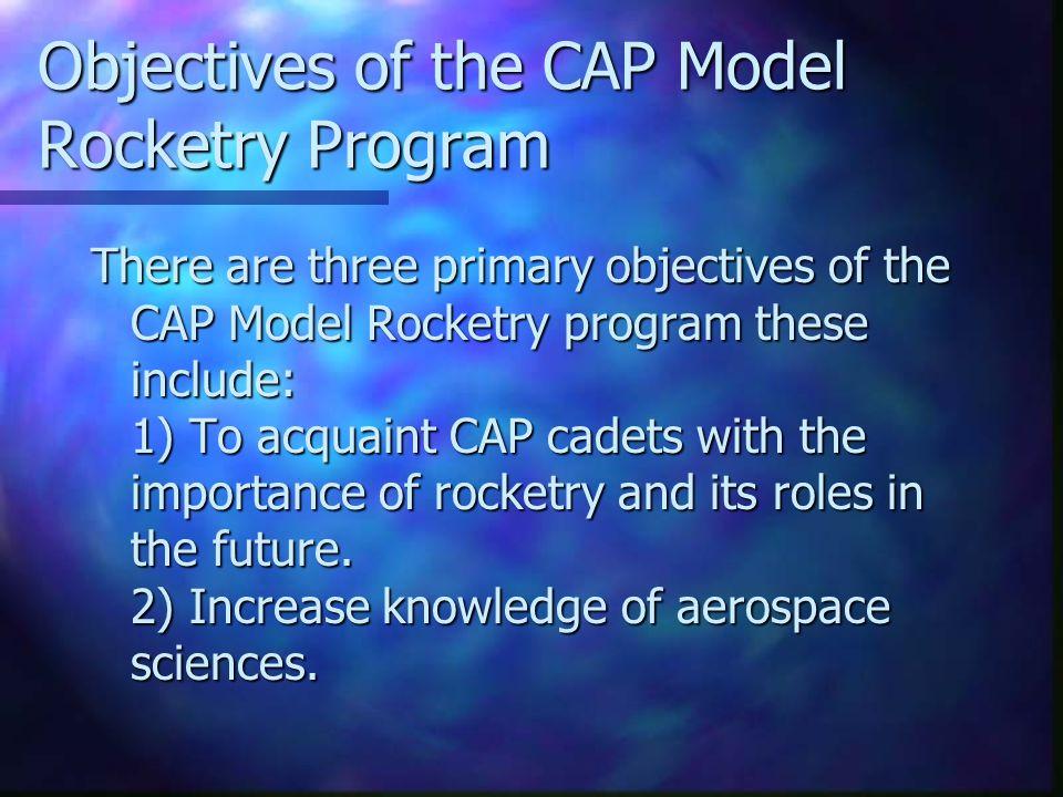 References CAP Rocketry Manual 50-20 http://www.capnhq.gov/nhq/cp/graphics/cp_dl.htm http://www.capnhq.gov/nhq/cp/graphics/cp_dl.htm.