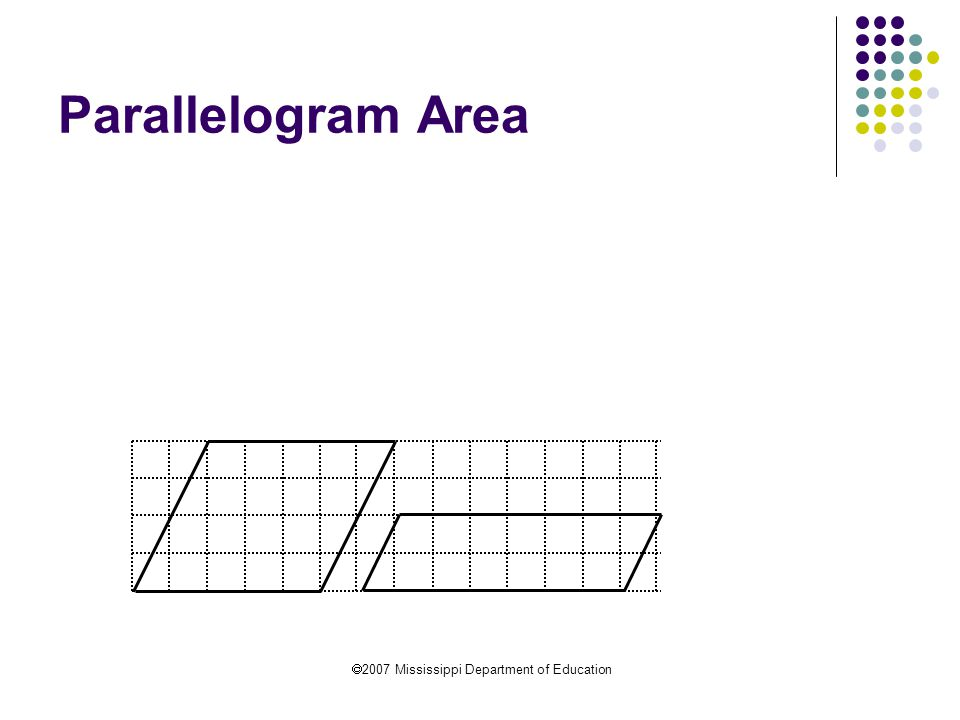  2007 Mississippi Department of Education Parallelogram Area