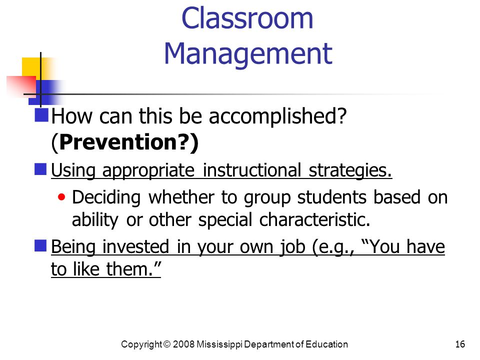 16 Classroom Management How can this be accomplished.