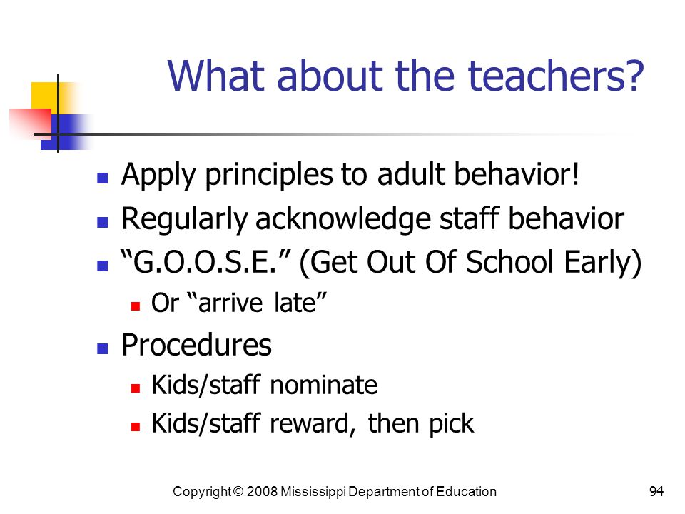 94 What about the teachers.Apply principles to adult behavior.