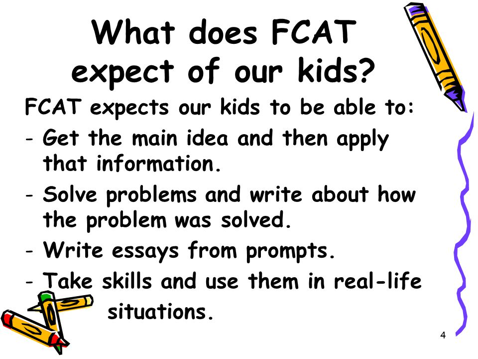 4 What does FCAT expect of our kids.