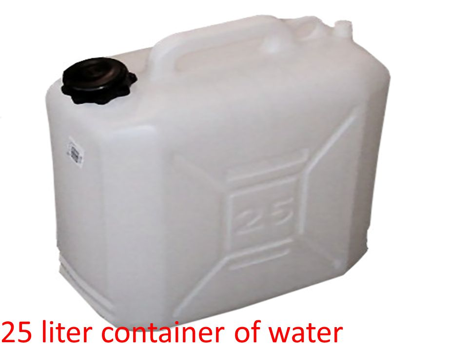 25 liter container of water