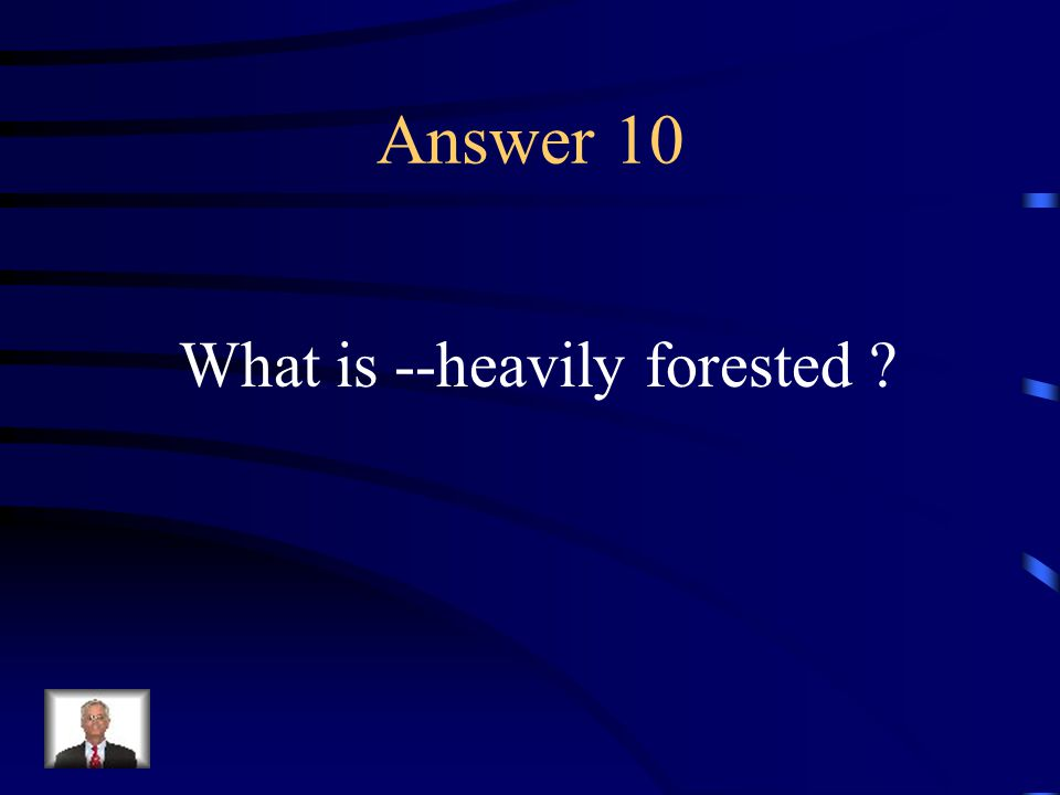 Question 10 Describe the Eastern woodland area.