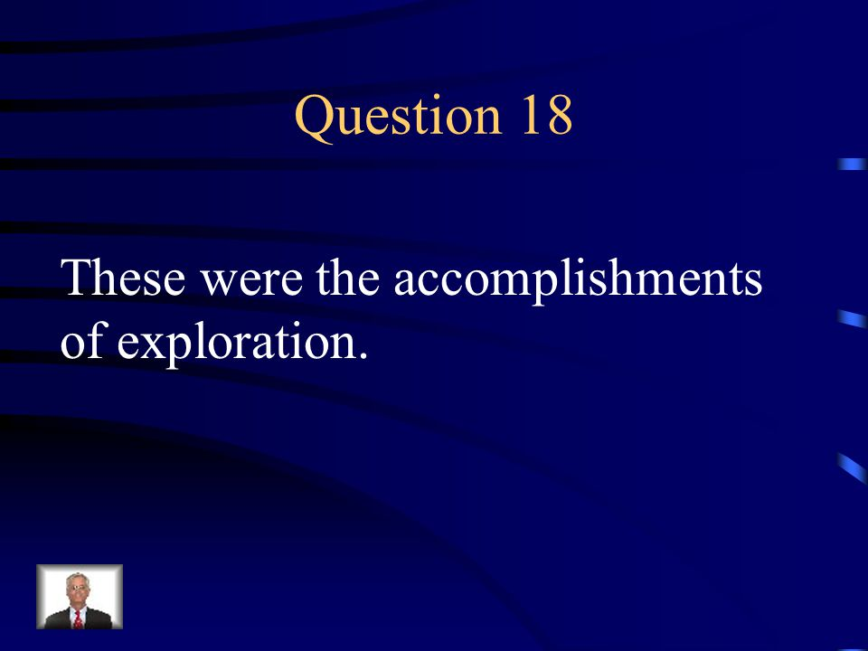 Answer 17 What are 1. poor maps & navigational tools 2.