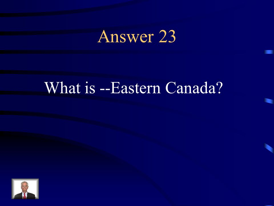 Question 23 John Cabot explored this area.