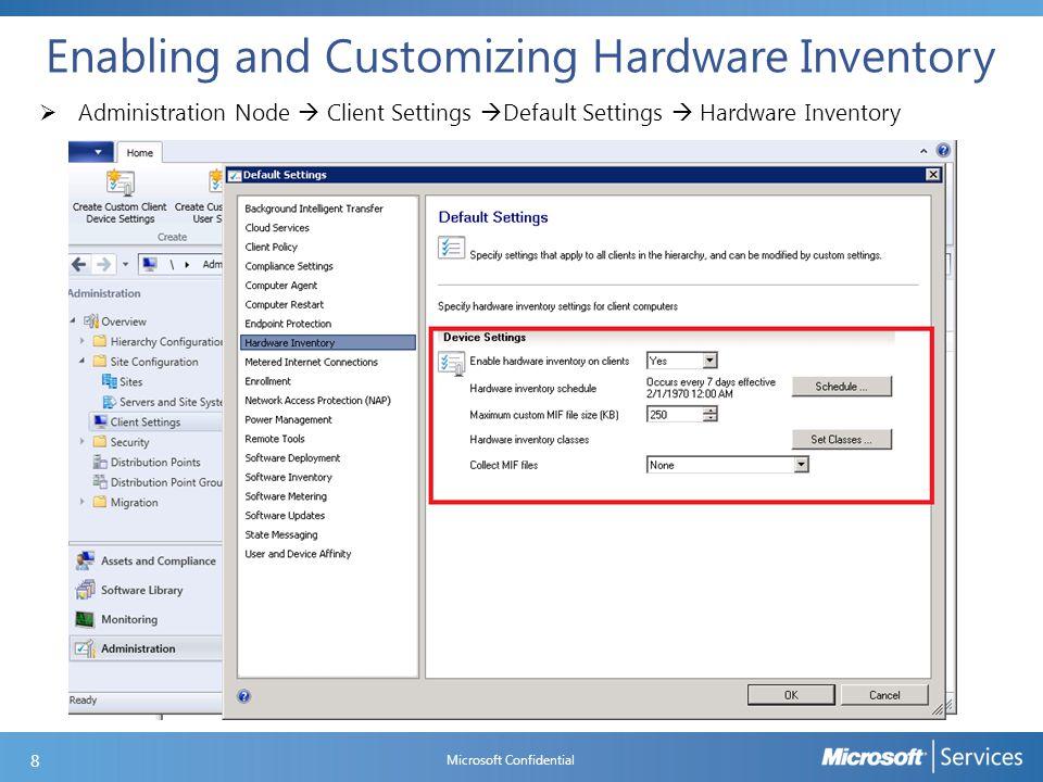 Creating Custom Device Settings Microsoft Confidential 19