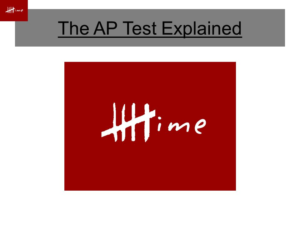 The AP Test Explained