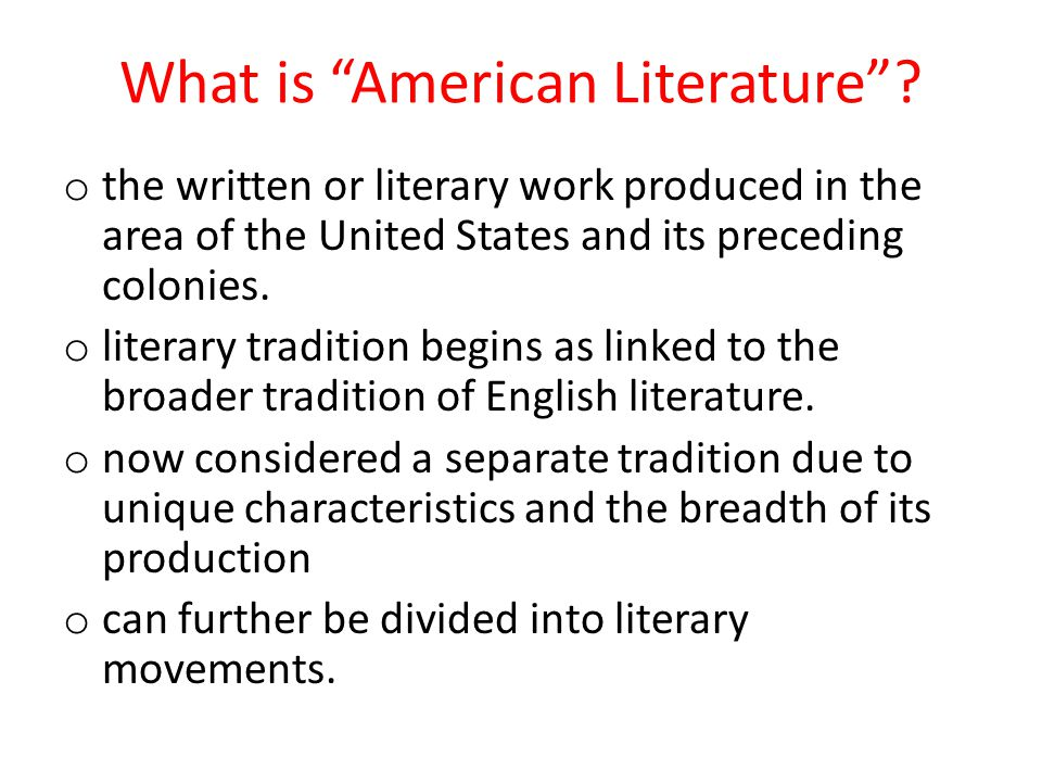 What is American Literature .