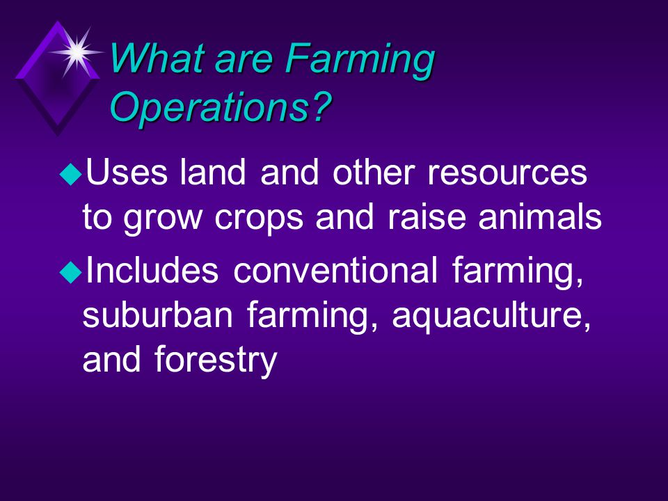 What are Farming Operations.