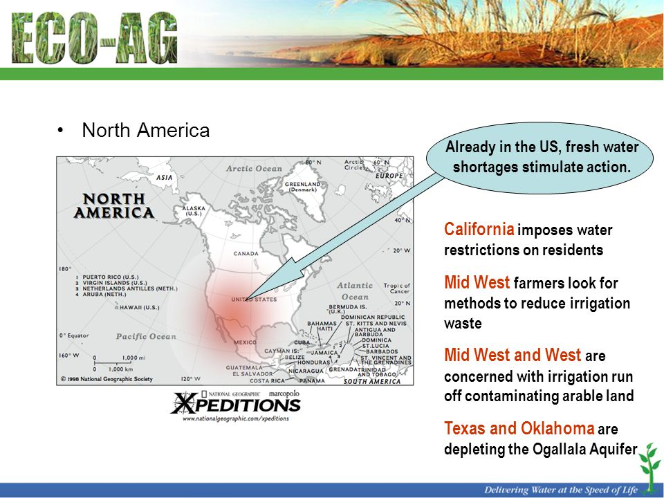 North America Already in the US, fresh water shortages stimulate action. California imposes water restrictions on residents Mid West farmers look for