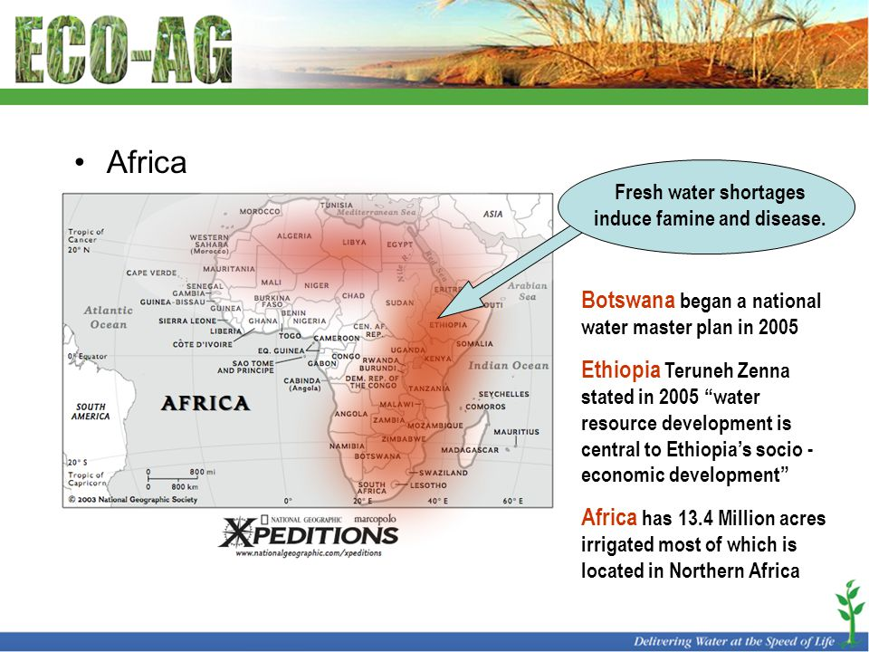 """Africa Fresh water shortages induce famine and disease. Botswana began a national water master plan in 2005 Ethiopia Teruneh Zenna stated in 2005 """"wat"""