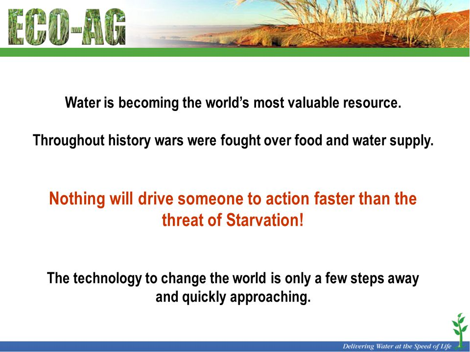 Water is becoming the world's most valuable resource.