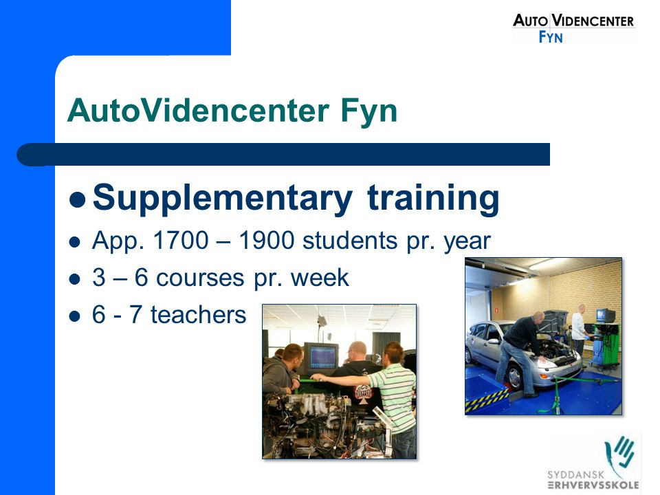 AutoVidencenter Fyn Supplementary training App.1700 – 1900 students pr.