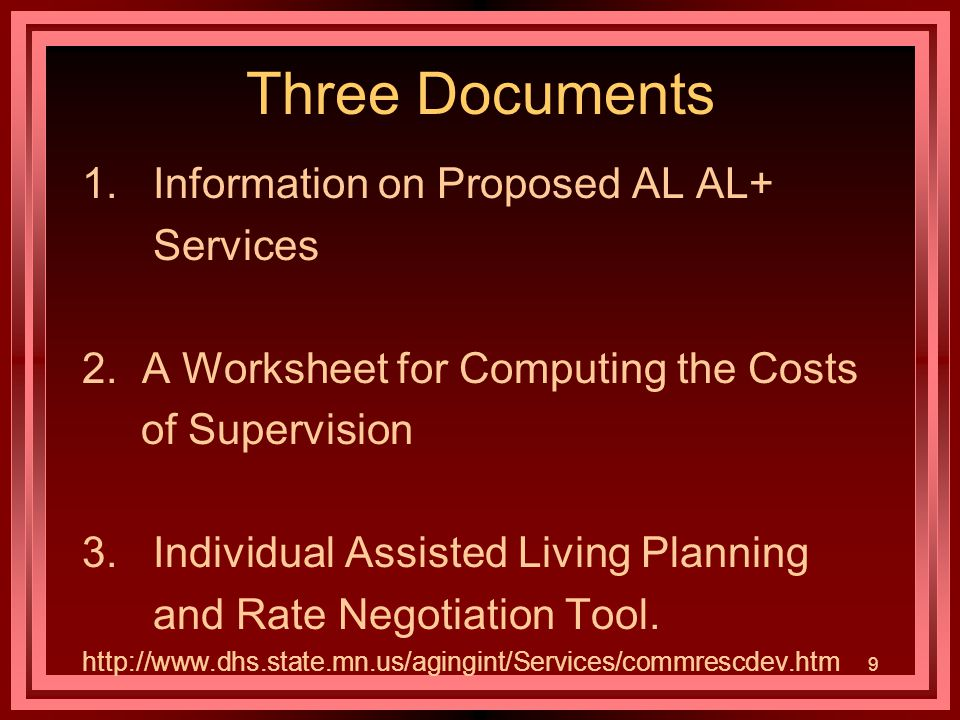 9 Three Documents 1. Information on Proposed AL AL+ Services 2.