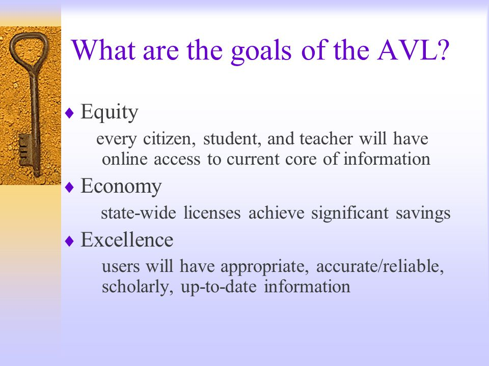 What is the Vision of the AVL.