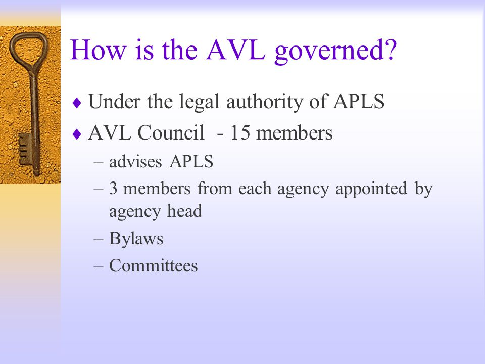 How was the AVL created.