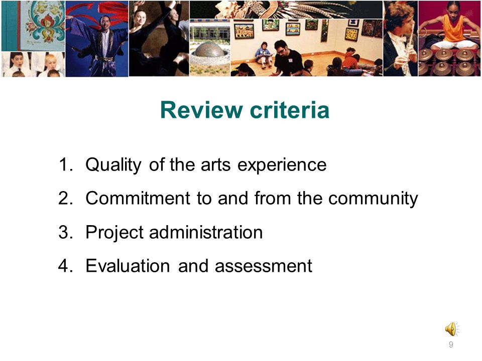 FY 2015 Arts Access Application deadlineJune 27, 2014 Panel review September 15-16, 2014 September 22-23, 2014 September 29-30, 2014 October 6-7, 2014 Board approval November 3, 2014 Project dates January 1, 2015 – December 31, 2015 29
