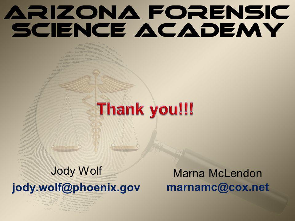 Jody Wolf jody.wolf@phoenix.gov Marna McLendon marnamc@cox.net