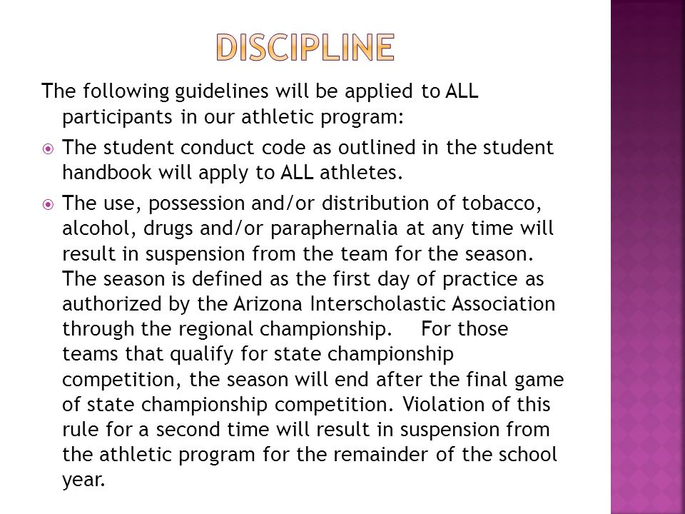 The following guidelines will be applied to ALL participants in our athletic program:  The student conduct code as outlined in the student handbook w