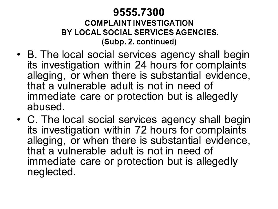 COMPLAINT INVESTIGATION BY LOCAL SOCIAL SERVICES AGENCIES.