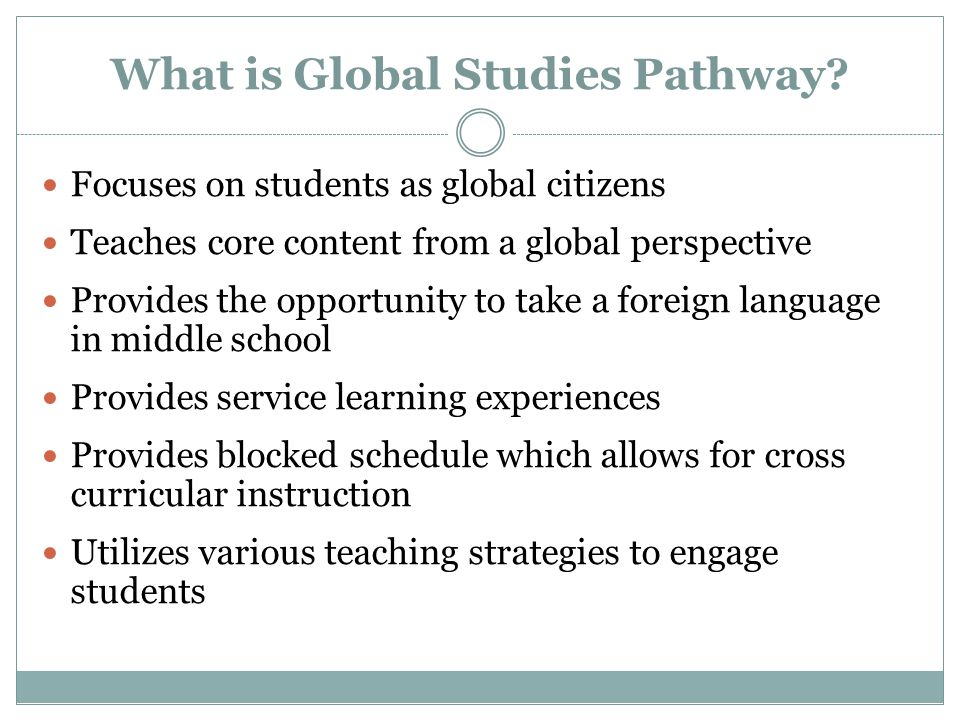 What is Global Studies Pathway.