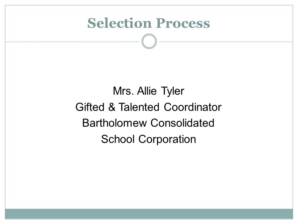 Selection Process Mrs.