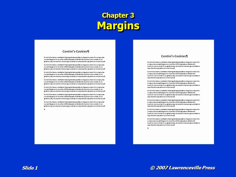 © 2007 Lawrenceville Press Slide 1 Chapter 3 Margins