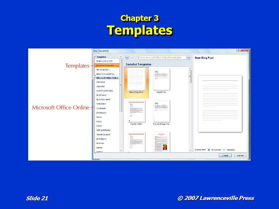 © 2007 Lawrenceville Press Slide 21 Chapter 3 Templates