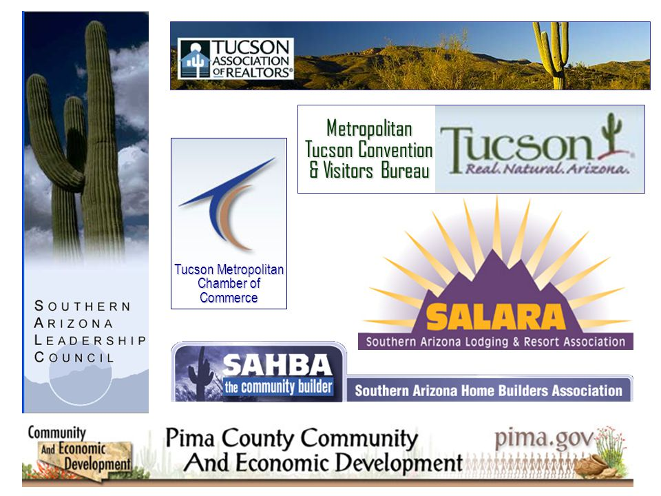 Tucson Metropolitan Chamber of Commerce Metropolitan Tucson Convention & Visitors Bureau