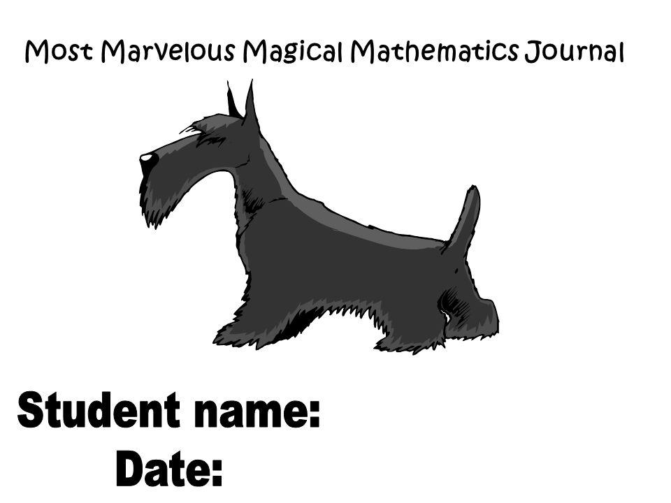 Most Marvelous Magical Mathematics Journal