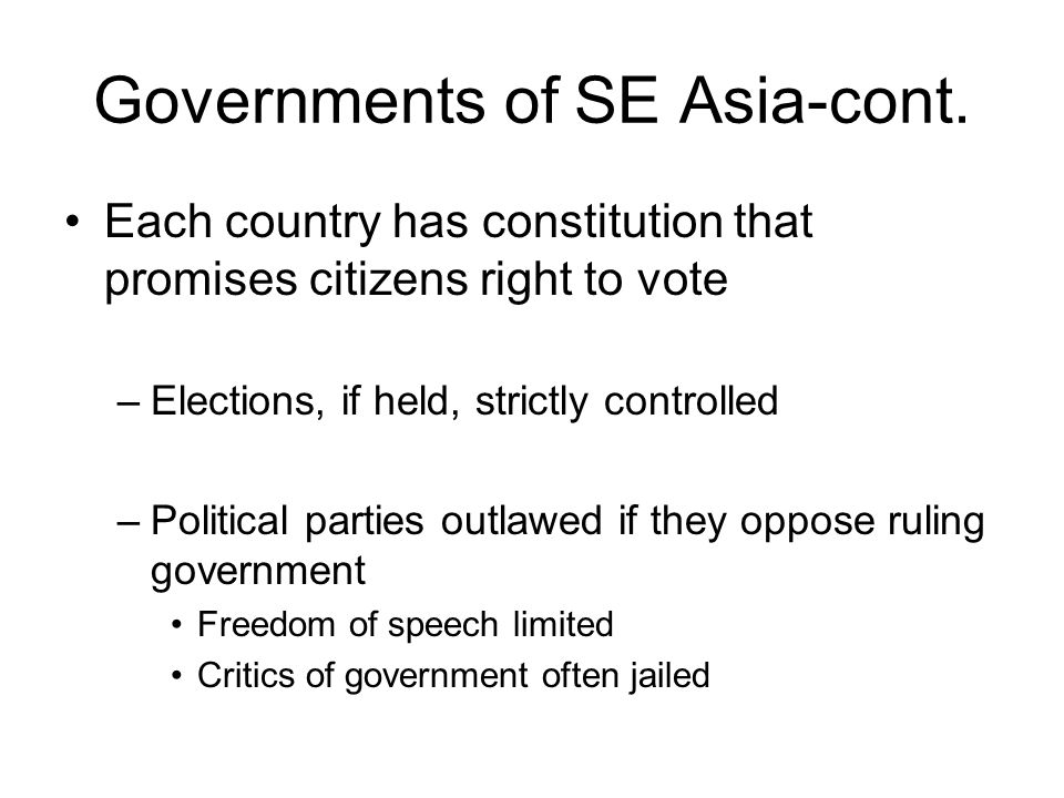 Governments of SE Asia-cont.