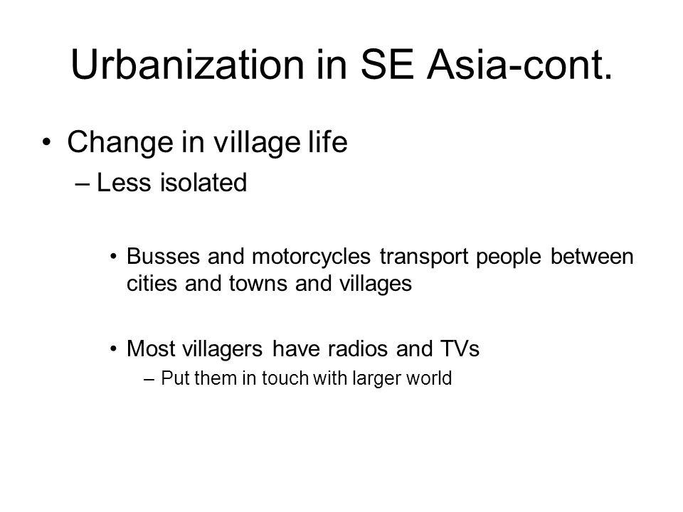 Urbanization in SE Asia-cont.