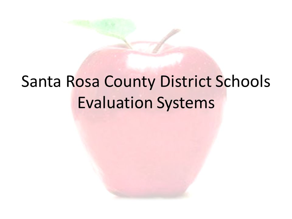 Santa Rosa County District Schools Evaluation Systems
