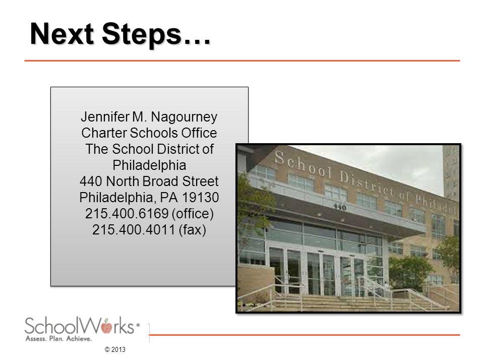 Next Steps… Jennifer M.