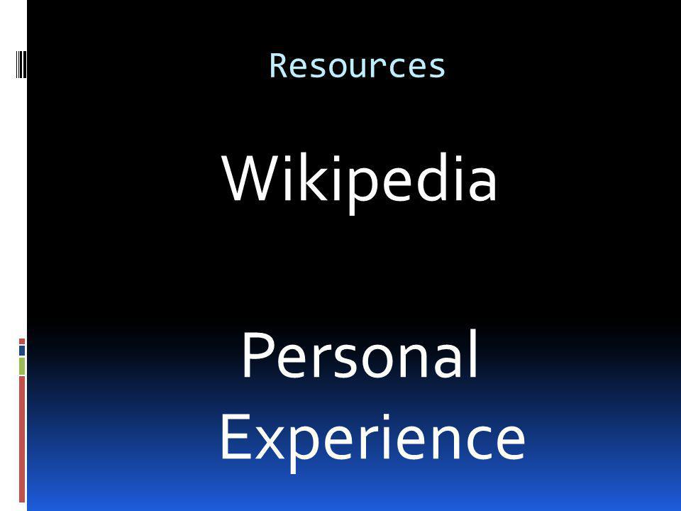 Resources Wikipedia Personal Experience Info MI Google