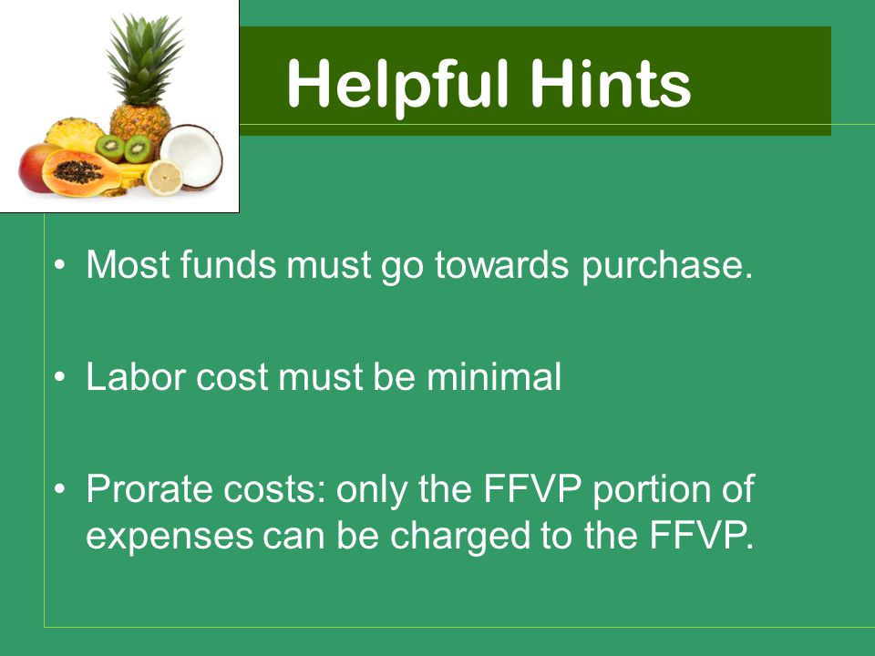 Helpful Hints Most funds must go towards purchase.