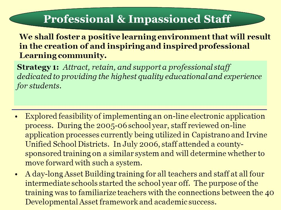 Meeting the Needs of the Whole Child Explored feasibility of implementing an on-line electronic application process.